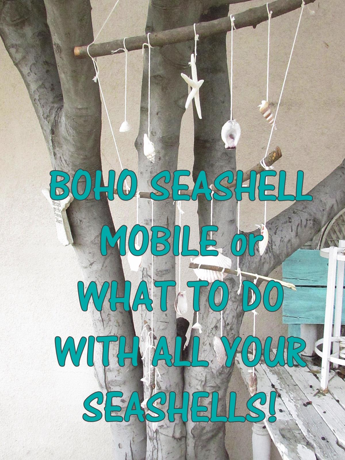 boho seashell mobile title